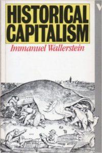 Wallerstein, Historical Capitalism (Verso, 1982)